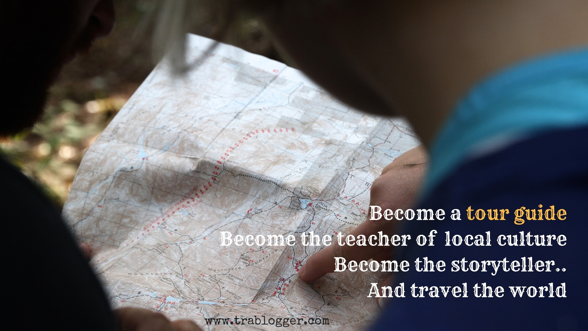 Become a tour guideBecome the teacher of local cultureBecome the storyteller..And travel the world