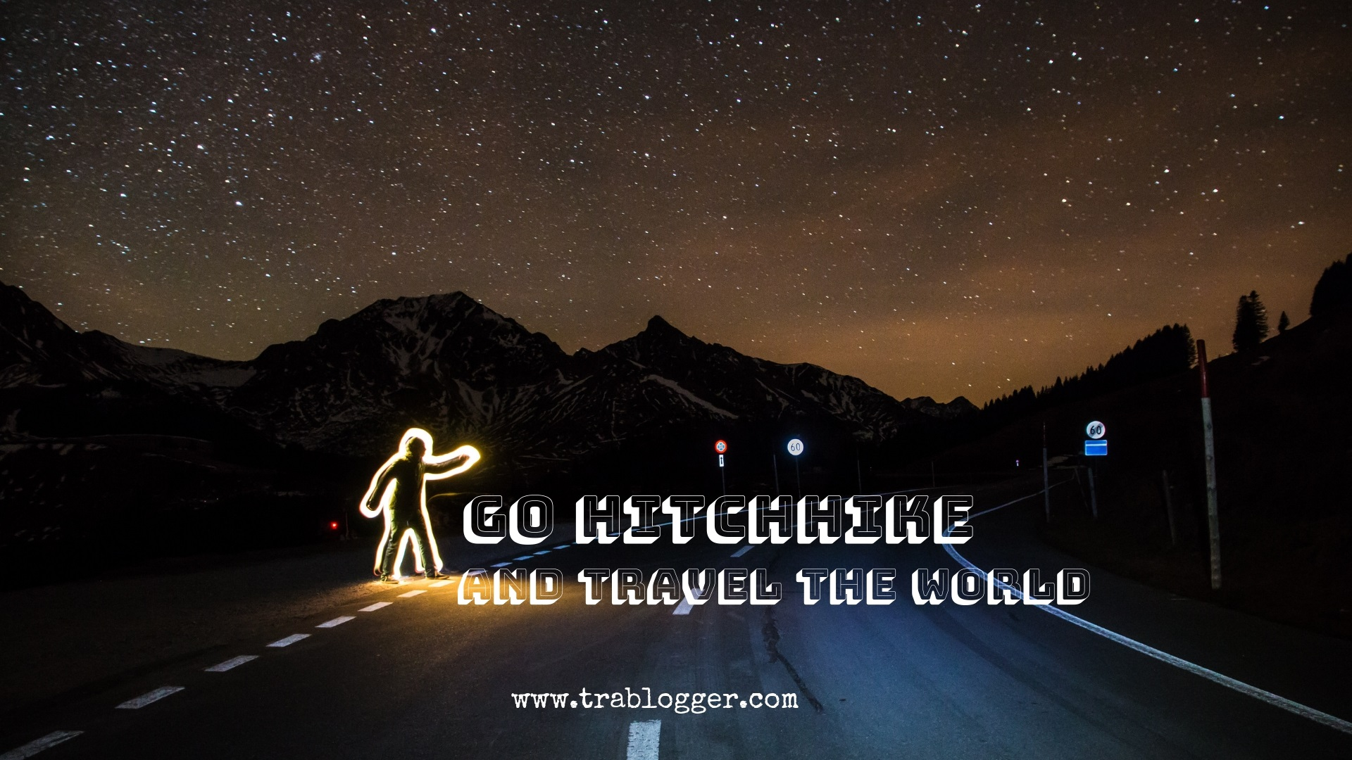 Go Hitchhike and travel the world