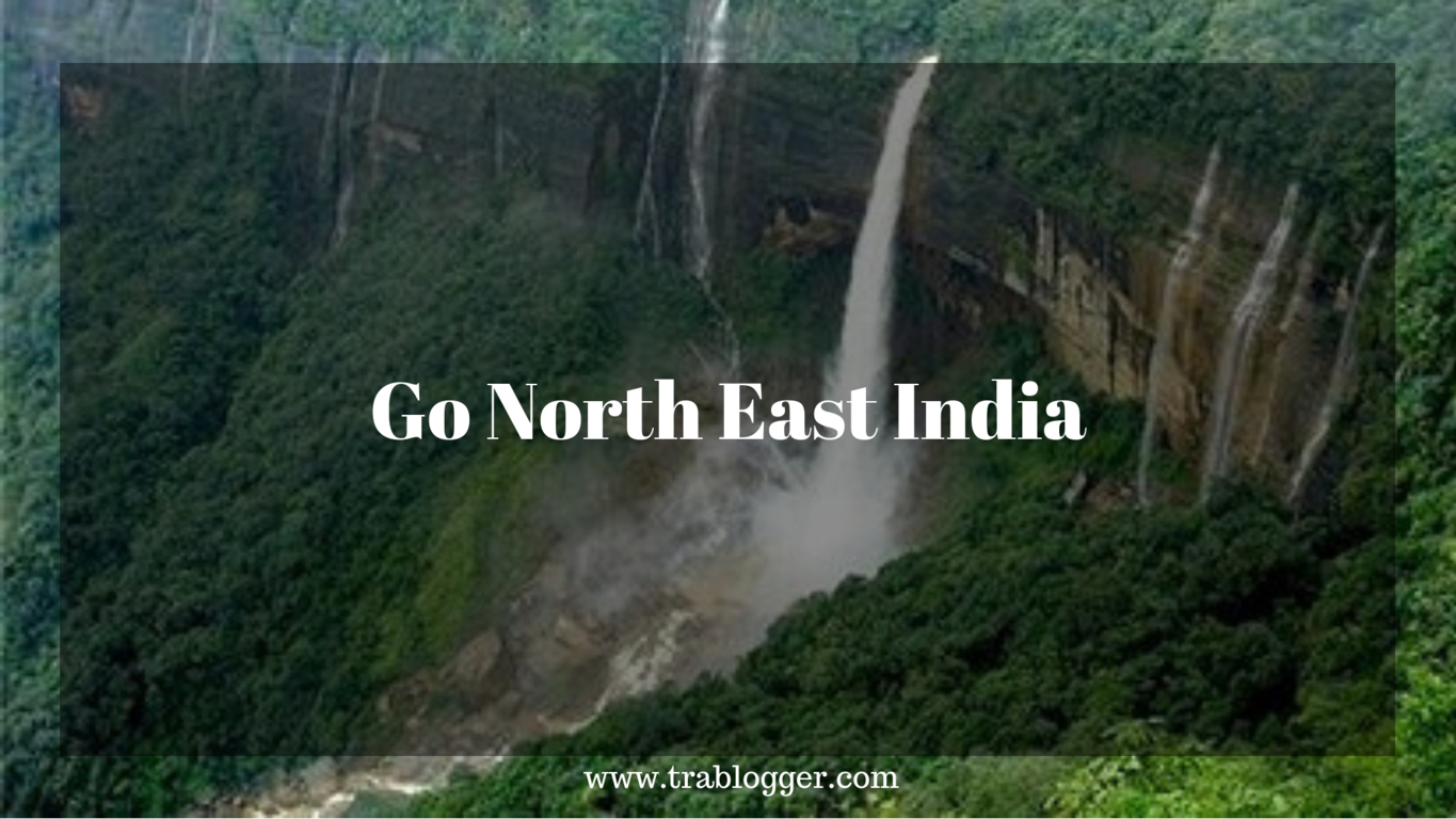 trabloggers_ Go North East India