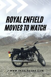 Royal Enfield Movies